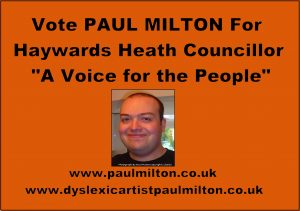 Vote Paul Milton for Haywards Heath Concillor