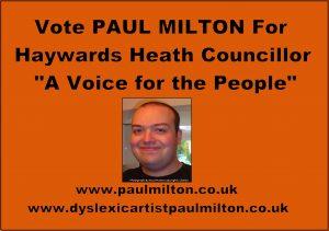 Vote Paul Milton for Haywards Heath Concillor